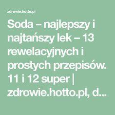 Soda – najlepszy i najtańszy lek – 13 rewelacyjnych i prostych przepisów. 11 i 12 super | zdrowie.hotto.pl, domowe sposoby popularne w necie