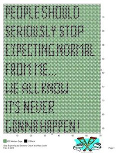 Stop expecting wall hanging Modern Cross Stitch, Cross Stitch Designs, Cross Stitch Patterns, Plastic Canvas Crafts, Plastic Canvas Patterns, Canvas Signs, Wall Canvas, Diy Embroidery, Cross Stitch Embroidery