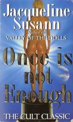 Once Is Not Enough   Jacqueline Susann