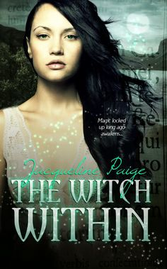 Blog Tour Spotlight - The Witch Within by Jacqueline Paige