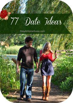 77 date ideas form Susie ♥Follow us♥ http://www.mybigdaycompany.com/best-date-ever.html