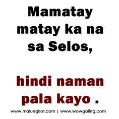Tagalog Jokes - Best Funny Tagalog Jokes The best funny tagalog jokes, pinoy jokes, juan jokes tagalog, joke time pinoy, joke quotes tagalog Tagalog Quotes Patama, Tagalog Quotes Hugot Funny, Memes Tagalog, Tagalog Words, Pinoy Quotes, Hugot Quotes, Tagalog Love Quotes, Emo Quotes, Hippie Quotes