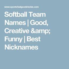 Good softball nicknames