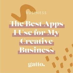 The Best Apps I Use for My Creative Business Creative Business, Business Tips, Online Business, Jobs In Art, Best Apps, Buisness, Instagram Tips, Social Media Tips, Getting Things Done