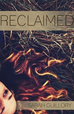 Reclaimed (2013 Gold Winner - Young Adult Fiction) — IndieFab Awards - Read more: http://fwdrv.ws/1zwqWZ5