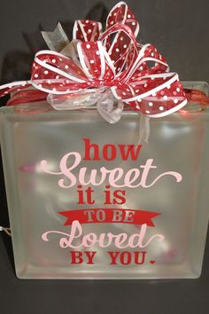 Glass Block  How Sweet It Is To Be Loved By by PBCreativeDesigns, $25.00