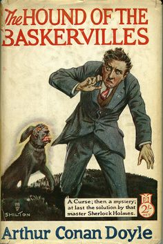 The Hound of the Baskervilles by Sir Arthur Conan Doyle Cover art by Shilton