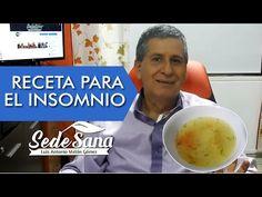 SS7   RECETA PARA INSOMNIO (CALDO)   ACLARANDO DUDAS   LUIS ANTONIO MELÓN GÓMEZ - YouTube Youtube, Art For Kids, Oatmeal, Breakfast, Health, Ethnic Recipes, Tips, Food, Angeles