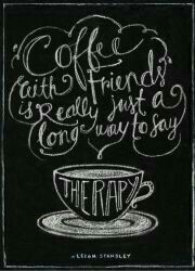 Coffee therapy friends