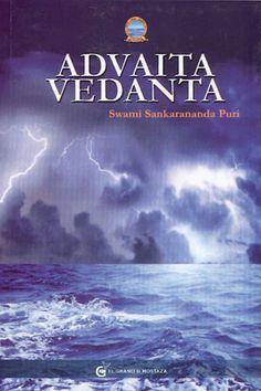 ... ADVAITA VEDANTA por Swami Sankarananda Puri. http://www.alfaomega.es/libros/advaita-vedanta/9788494021060/