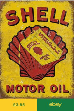 Shell Motor Oil , Retro metal Aluminium Sign vintage Garage Shed man cave Vintage Metal Signs, Vintage Bar, Vintage Labels, Vintage Style, Garage Signs, Garage Art, Garage Shop, Retro Poster, Vintage Posters