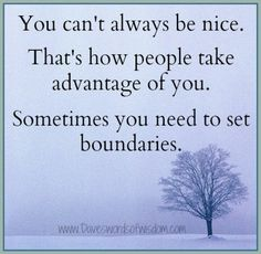 This is true. But setting boundaries doesn't mean you're not being nice. Why have we equated setting boundaries with being mean? Or rude? Great Quotes, Quotes To Live By, Me Quotes, Inspirational Quotes, Woman Quotes, Motivational Message, Motivational Phrases, Truth Quotes, Random Quotes