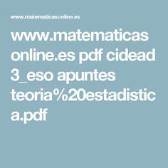 www.matematicasonline.es pdf cidead 3_eso apuntes teoria%20estadistica.pdf