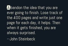 John Steinbeck on the writing process.