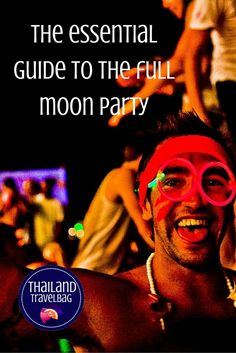 the essential guide to the full moon party PI