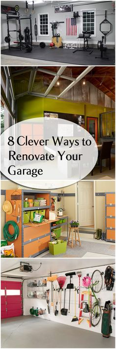 8 Clever Ways to Renovate Your Garage