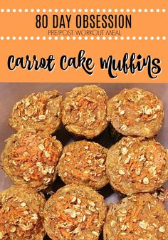 80 Day Obsession/21 Day Fix approved carrot cake muffins. Two muffins fits the pre/post workout containers! #80dayobsession #21dayfixrecipes #portionfix