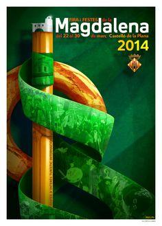 2014 - Cartel Fiestas de la Magdalena de Castellón de la Plana Content, Adventure, Cool Stuff, Horchata, Valencia, Spanish, Posters, Events, Graphics