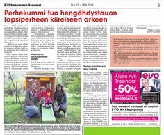 MLL:n Uudenmaan piiri kampanjoi löytääkseen Kirkkonummelle uusia perhekummeja. Juttu Kirkkonummen Sanomissa 17.9.2014