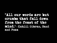 by Kahlil Gibran