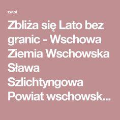 Zbliża się Lato bez granic - Wschowa Ziemia Wschowska Sława Szlichtyngowa Powiat wschowski zw.pl
