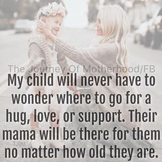 Truth mommy quotes, love your daughter quotes, loving your children quotes Mommy Quotes, Quotes For Kids, Son Quotes, Being A Mom Quotes, Mama Bear Quotes, Adult Children Quotes, Single Mom Quotes, Mother Daughter Quotes, To My Daughter