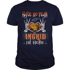 Halloween Shirts INGRID is here Name Halloween Tshirt #gift #ideas #Popular #Everything #Videos #Shop #Animals #pets #Architecture #Art #Cars #motorcycles #Celebrities #DIY #crafts #Design #Education #Entertainment #Food #drink #Gardening #Geek #Hair #beauty #Health #fitness #History #Holidays #events #Home decor #Humor #Illustrations #posters #Kids #parenting #Men #Outdoors #Photography #Products #Quotes #Science #nature #Sports #Tattoos #Technology #Travel #Weddings #Women
