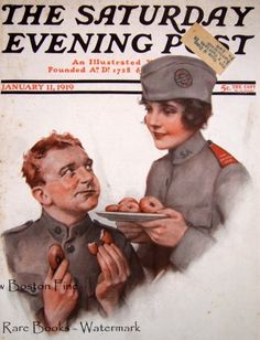 1919 Saturday Evening Post magazine cover with Salvation Army Donut Lassie Propaganda Art, Army Women, Saturday Evening Post, Guys And Dolls, World War One, Vintage Photographs, Vintage Advertisements, Lady In Red, American History