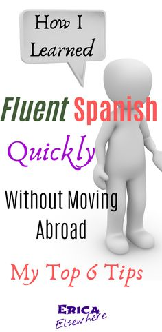How to Learn FLUENT Spanish QUICKLY without moving abroad