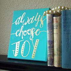 Always Choose Joy Sign Choose Joy Sign Choose por TheAntebellumBee