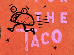 Taco Quotes Discover The Taco The Taco taco gold lunchbox karl hebert Graphic Design Illustration, Illustration Art, Typography Design, Lettering, Vintage Branding, School Design, Graphic Design Inspiration, Screen Printing, Tacos