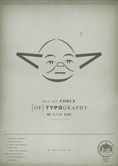 H-57 Creative Station created these awesome Star Wars illustrations using only typography! Each poster comes equipped with an ingredient list, so you can make your own if you want. Yoda.