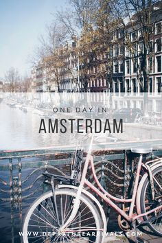 How to spend one day in Amsterdam