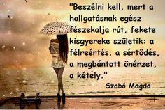 Szabó Magda #idézet | A kép forrása: Fényportál