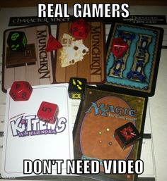 From Twitter user alloymatt: The gauntlet has been thrown! Real gamers don't need video...