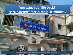Heroin detoxification by Heroin Recovery via Slideshare http://www.heroindetoxeurope.com/heroin-detox-medical-detoxification