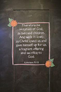 Chalkboard scripture. Love it.                                                                                                                                                                                 More