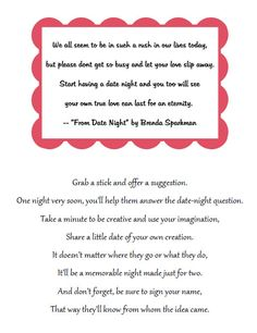 bridal shower idea: place a jar & this poem on a table. have guest write ideas for date ideas for the happy couple