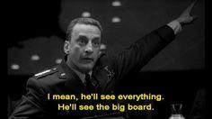 He'll see the big board.