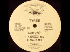 Tyree - Acid Over (Piano mix)