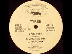Tyree - Acid Over (Original Mix)
