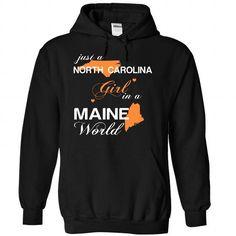 (NCJustCam002) Just A North Carolina Girl In A Maine World #tee #TShirts