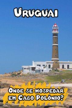 Já sabe onde ficar em Cabo Polônio? Confira dicas de hospedagem em hostel, pousadas e se vale a pena se hospedar lá, ou em praias próximas do Uruguai.