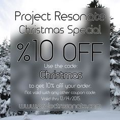 Project Resonate Christmas coupon! Save ten percent on your entire order!