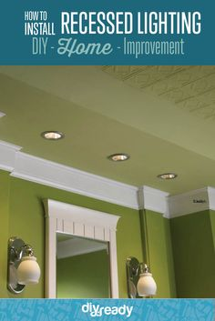 How to Install Recessed Lighting, learn more at http://diyready.com/how-to-install-recessed-lighting