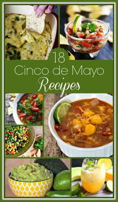 18 Cinco de Mayo Recipes - everything from dips to tacos to margaritas that you need to plan a fantastic Cinco de Mayo party.