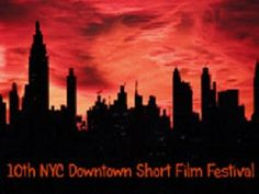 #NYC #Downtown #Short #Films #Festival -2