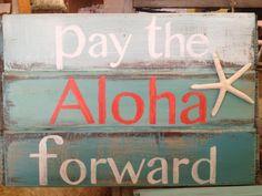 "Beach Wooden Signs. ""Pay the Aloha forward"". Hawaiian Vintage Chic Home Decor."