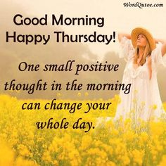 7 Best Thursday Images Images Happy Thursday Quotes Good Morning
