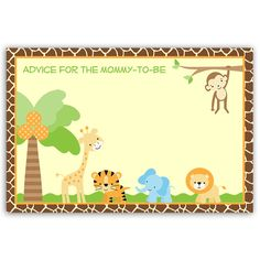 Have guests give advice at your boy baby shower with this jungle safari themed advice card featuring jungle animals including a Lion, Tiger, Elephant, Monkey and Giraffe. Card measures 4 x 6.